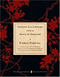 Twenty Love Poems and a Song of Despair, Pablo Neruda, 0142437700