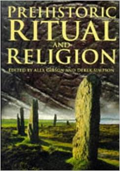 Prehistoric Ritual and Religion