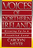 Voices of Northern Ireland, Carolyn Meyer, 0152006362