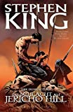 Stephen Kings Der Dunkle Turm: Bd. 5: Die Schlacht am Jericho Hill