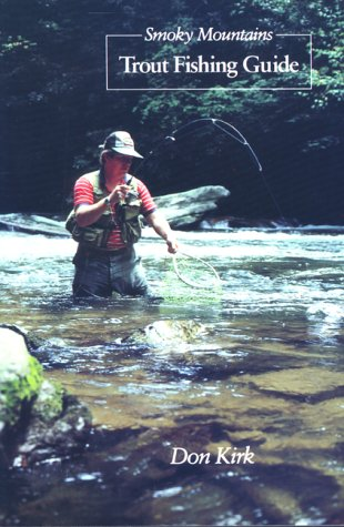 - Smoky Mountains Trout Fishing Guide