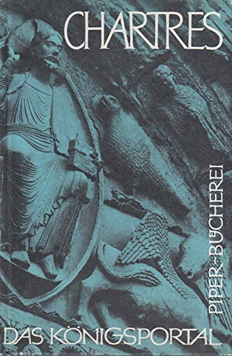 Das Königsportal von Chartres. 65 Bildtafeln.