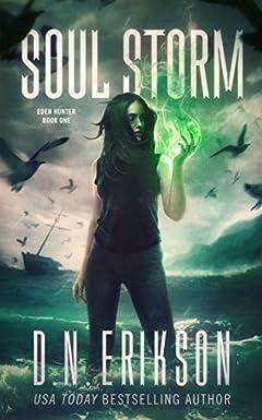 Soul Storm (The Eden Hunter Trilogy Book 1)