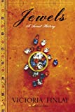 Jewels, Victoria Finlay, 0345466942