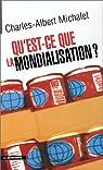 Qu'est-ce que la mondialisation par Michalet
