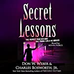 Secret Lessons | Don W. Weber,Charles Bosworth Jr.