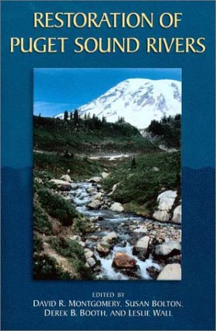 Restoration of Puget Sound Rivers pdf