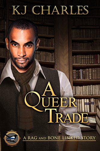 A Queer Trade (A Charm of Magpies World) ()