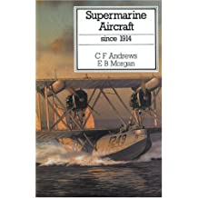 Supermarine Aircraft Since 1914