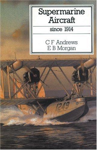 Supermarine Aircraft Since 1914 pdf epub