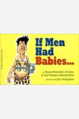 If Men Had Babies... Paperback
