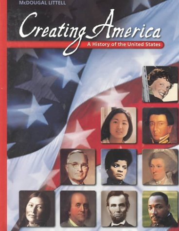 Mcdougal Littell Creating America  A History Of The United States Grades 6 8 2001