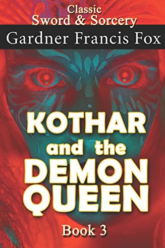 Kothar and the Demon Queen book #3: Revised (Sword & Sorcery)