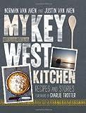 My Key West Kitchen, Norman Van Aken, 1906868751