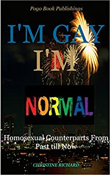 normalizing homosexuality Very often christians point out the sin of homosexuality as a major  you find  thousands of people trying to normalize homosexual behavior.