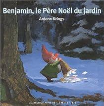 Benjamin, le Père Noël du jardin par Krings