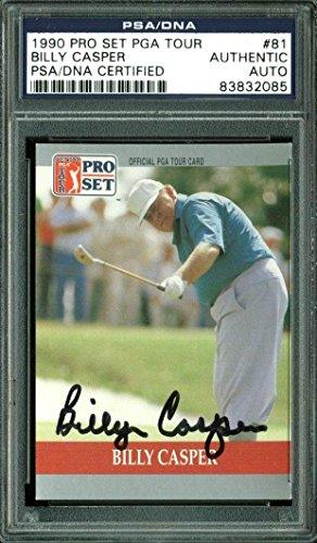 Autographed Casper Photograph - Card 1990 Pro Set Tour #81 Slabbed - PSA/DNA Certified - Autographed Golf Photos (Tour Memorabilia Pro Photograph)