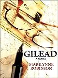 Gilead, Marilynne Robinson, 1594131244
