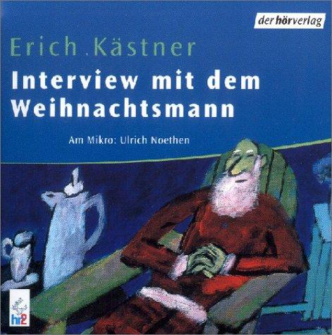 Interview Mit Dem Weihnachtsmann Autorisierte Lesefassung