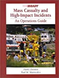 img - for Mass Casualty and High-Impact Incidents: An Operations Guide book / textbook / text book