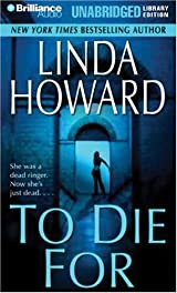 Title To Die For Blair Mallory Authors Linda Howard ISBN 1 59355 929 978 8 USA Edition Publisher Brilliance Audio