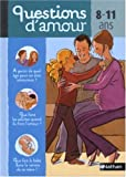 Questions d'amours, 8-11 ans
