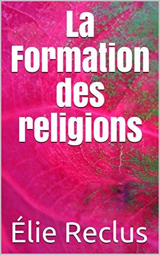 la-formation-des-religions-french-edition