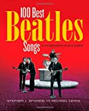 Here, There, and Everywhere: The 100 Best Beatles Songs