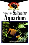 Setting up a Saltwater Aquarium, Gregory Skomal, 0876055293
