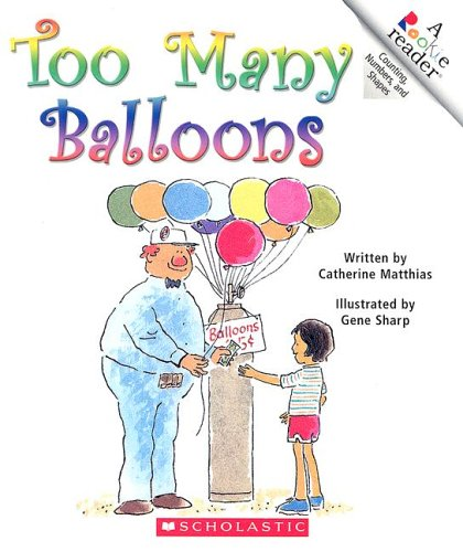 Too Many Balloons (Rookie Reader: Counting, Numbers, and Shapes)