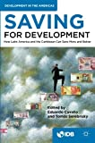 img - for Saving for Development: How Latin America and the Caribbean Can Save More and Better book / textbook / text book