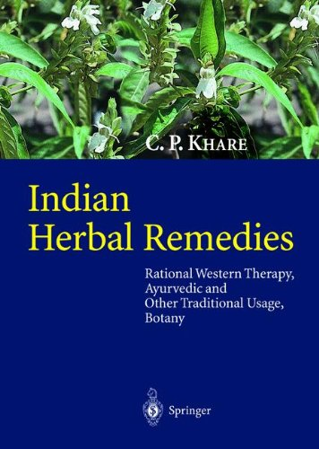 Ayurvedic Herbal Remedies - Indian Herbal Remedies: Rational Western Therapy, Ayurvedic and Other Traditional Usage, Botany