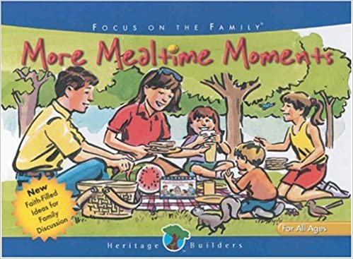Download online More Mealtime Moments (Heritage Builders (Tyndale)) PDF, azw (Kindle), ePub
