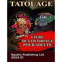 Tatouage: Livre de coloriage pour adulte