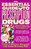 The Essential Guide to Prescription Drugs 1998, James J. Rybacki and James W. Long, 0062716069