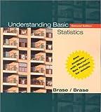 Understanding Basic Statistics, Charles Henry Brase and Corrinne Pellillo Brase, 0618054707
