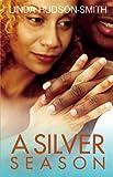 img - for A Silver Season book / textbook / text book