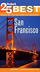Top25 Must-See SightsBest bets for dining, lodging, sightseeing. Plus a full-color pullout map. Everything you need to experience San Francisco• Top lodging and dining picks for every budget• Quintessential sights, from the Golden Gate Bridge...
