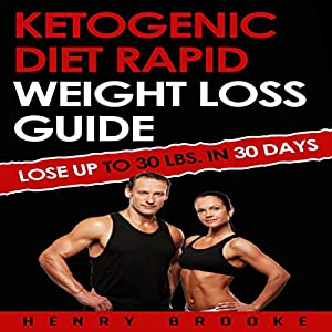 Ketogenic Diet: Rapid Weight Loss Guide Audiobook