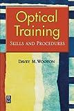 Optical Training: Skills and Procedures