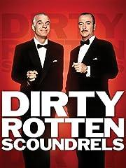 Dirty Rotten Scoundrels – tekijä: Steve…