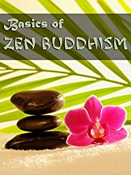 Basics of Zen Buddhism