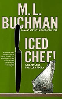 Iced Chef! (Dead Chef Book 4) by [Buchman, M. L.]