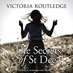 The Secrets of St Dee | Victoria Routledge