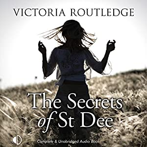 The Secrets of St Dee Audiobook