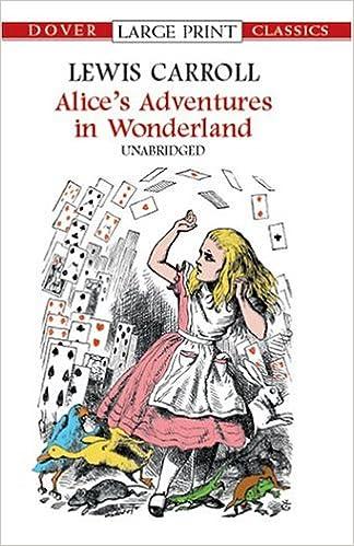 Amazon Alices Adventures In Wonderland Dover Large Print Classics 9780486419336 Lewis Carroll Books