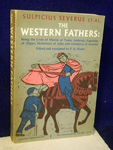 The Western Fathers, being the lives of Martin of Tours, Ambrose, Augustine of Hippo.