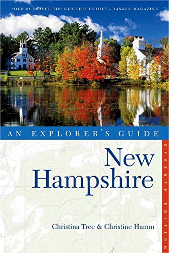 Read Online Explorer's Guide New Hampshire (Seventh Edition)  (Explorer's Complete) pdf