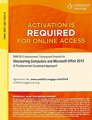 SAM 2013 Assessment, Training and Projects with MindTap Reader for Discovering Computers & Microsoft Office 2013: A Fundamental Combined Approach Printed Access Card