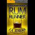 "Rum Runner - A Thriller (Jacqueline ""Jack"" Daniels Mysteries Book 9)"
